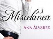 Reseña: Miscelánea Álvarez