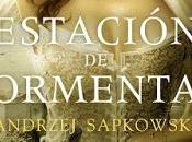RESEÑA: Estación Tormentas, Andrzej Sapkowski