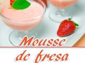 Mousse fresas