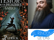 Reseña temor hombre sabio» Patrick Rothfuss