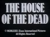 house dead (1978) cualquier parecido Boll pura coincidencia