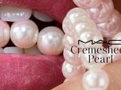 Próxima colección MAC: Cremesheen Pearl