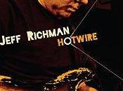 Jeff Richman edita Hotwire