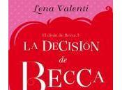 decisión Becca Lena Valenti