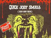 Slaughter dogs Quick joey small 1978