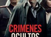 """Concurso: Gana entrada doble para """"Crímenes Ocultos"""" gentileza @BFDistribution. Estreno, Mayo 2015"""