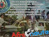 Sonora Matancera sube Chalupa Intergalactica para viaje Afronautico