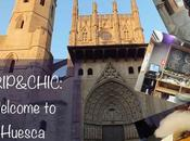 TRIP&CHIC: Welcome Huesca