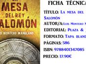 Reseña: mesa Salomón, Luis Montero Manglano