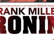 """algo mareado tras disfrutar """"Ronin"""", Frank Miller"""