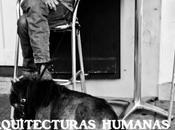 presenta: arquitecturas humanas exposición)