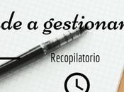 Recopilatorio: Aprende gestionar tiempo como blogger.