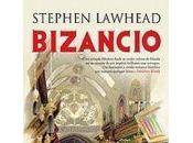 """Bizancio"", Stephen Lawhead"