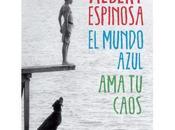mundo azul. Albert Espinosa
