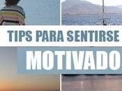 ¡Tips para sentirse Motivado!