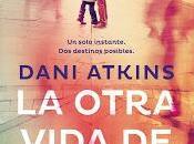 otra vida Rachel DANI ATKINS