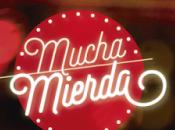 Comienza rodaje 'MUCHA MIERDA' MOVISTAR+