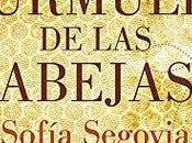 """Murmullo Abejas """"Sofía Segovia"""" (Reseña #176)"""