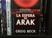 Reseña: Esfera Arak Greig Beck