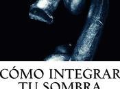 """Lanzamiento libro """"cómo integrar sombra"""""""