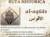 Ruta Histórica al-aqūās, cuando Pasado hace Presente...