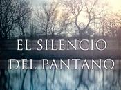 """silencio pantano"""" Juanjo Braulio"""