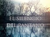 silencio pantano, Juanjo Braulio
