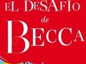 Reseña DESAFÍO BECCA LENA VALENTI