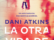 Reseña #211 otra vida Rachel Dani Atkins