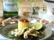 Navajas Algas Wakame Cremoso Patata Hueva Maruca