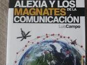 Alexia magnates comunicación, Luis Campo Vidal