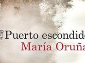 LITERATURA: Puerto Escondido María Oruña