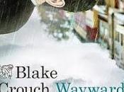 Wayward Pines. paraíso, Blake Crouch.