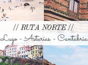 Ruta Norte: Lugo, Asturias Cantabria