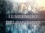 """silencio pantano"""", Juanjo Braulio"""