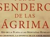 "Sendero Lágrimas ""Gloria Casañas"" (Reseña #181)"