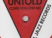Untold Come Follow Girls (Soul Jazz Records,2010)