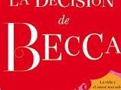 """decisión Becca"""" Lena Valenti"""
