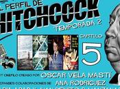 "Podcast Perfil Hitchcock"" 2x05: Irrational man, desconocido, apóstata Psicosis."