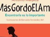 #Másgordoelamor Antonio Malpica