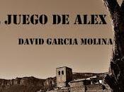 juego Alex. David García Molina.