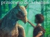 Reseña: Harry Potter prisionero Askaban (Harry