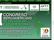 CONGRESO IBEROAMERICANO TELESALUD TELEMEDICINA: Noviembre 2015.
