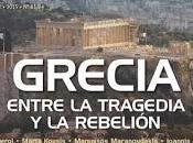 Grecia. Entre tragedia rebelión