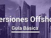 Guía Inversiones Offshore: Centros Financieros