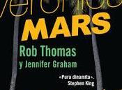 Reseña Literiaria: Veronica Mars, concurso dólares