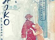 Reseña #229 Hachiko: perro esperaba Luis Prats