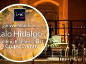 [Entrevista] Wedding Planner: Lalo Hidalgo