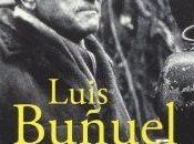 """Luis Buñuel: """"Vivo, feliz""""."""