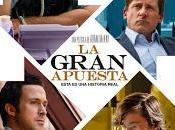 """Noticia: Nuevo trailer """"Una gran apuesta"""""""